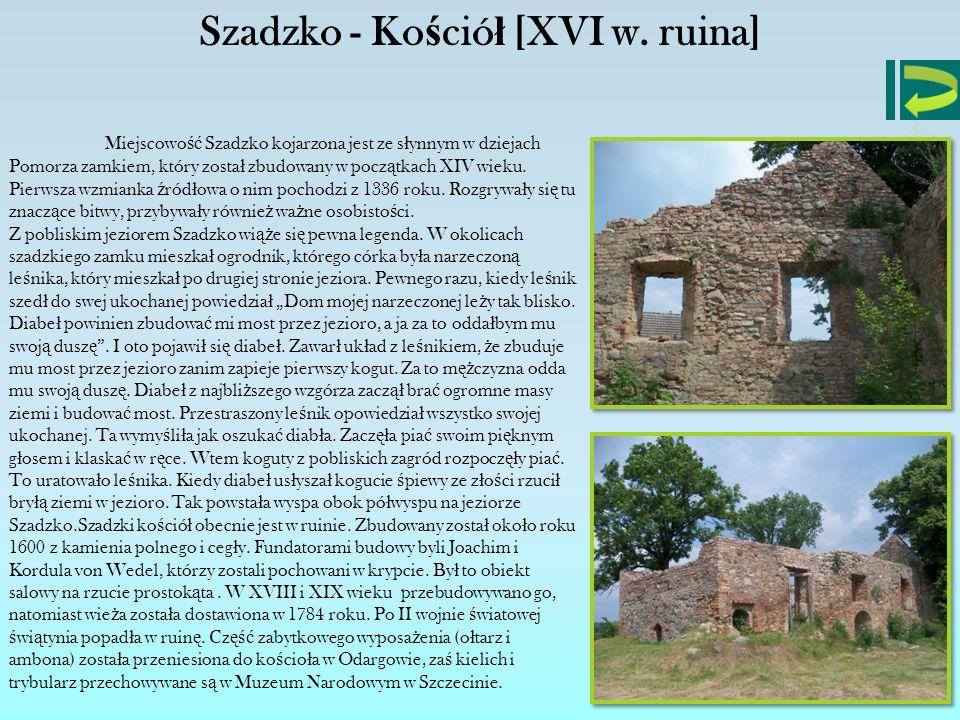 Szadzko - Kościół [XVI w. ruina]